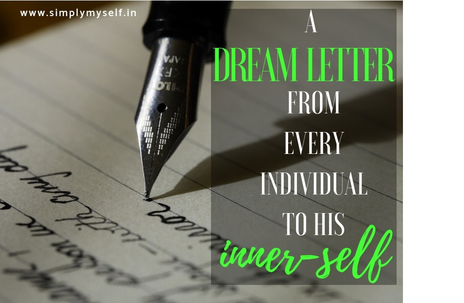 A Dream letter To Inner Self